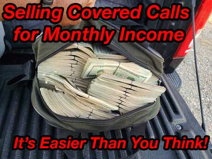 selling covered calls for monthly income